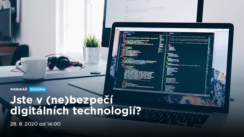Jste v (ne)bezpečí digitálních technologií?
