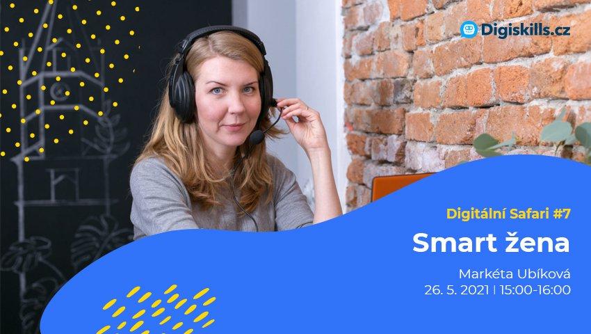 Digitální Safari #7: Smart žena