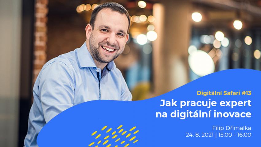 Digitální Safari #13: Jak pracuje expert na digitální inovace