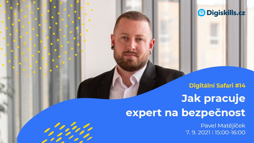 Digitální Safari #14: Jak pracuje expert na bezpečnost